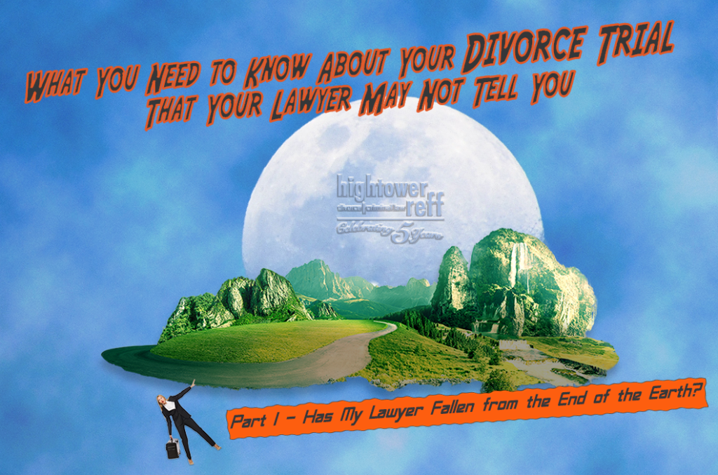 What You Need to Know About Your Divorce Trial that Your Lawyer May Not Tell You